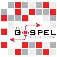 The Gospel on the Move