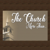 The Church: More than . . .